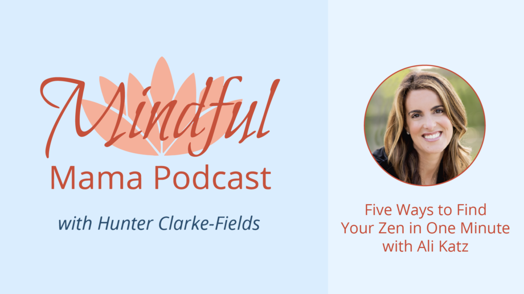 find your zen in one minute podcast interview with Ali Katz