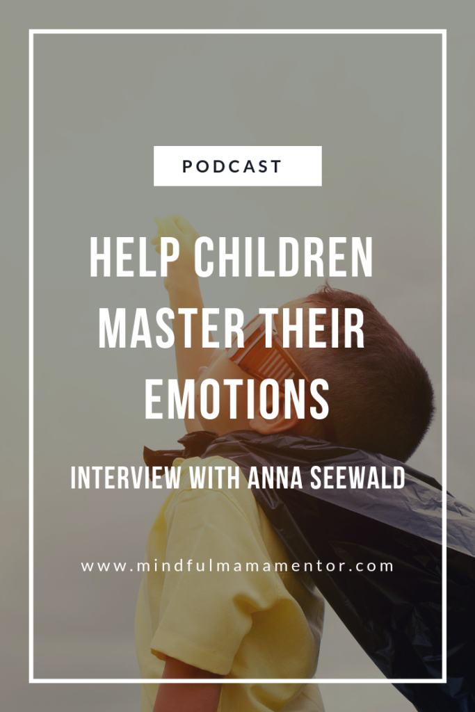 Interview with Anna Seewald of Authentic Parenting podcast