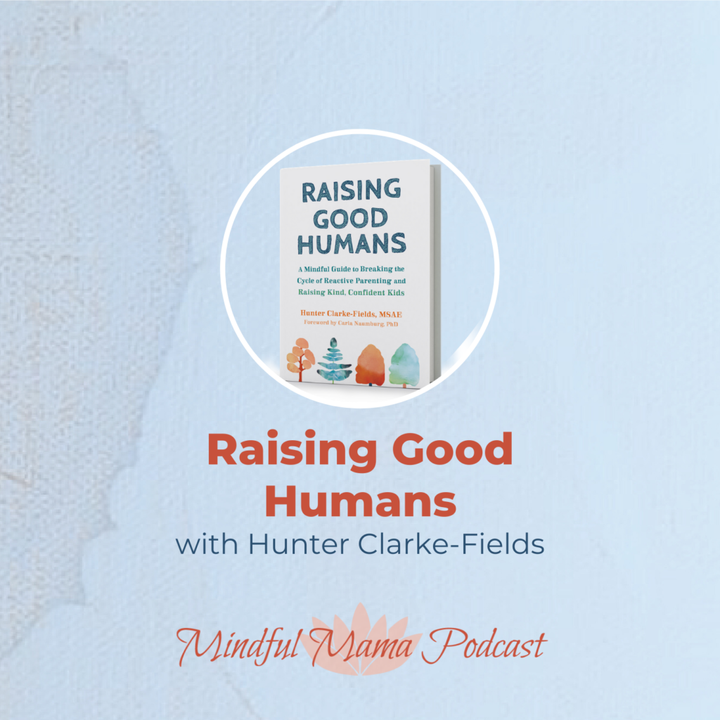 Author, Hunter Clarke-Fields discusses her book, Raising Good Humans